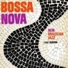 Bossa Nova New Brazilian Jazz