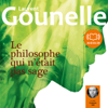 Laurent Gounelle - Le philosophe qui n'était pas sage artwork