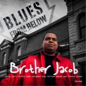 Brother Jacob - Mama Didn't Raise No Fool (feat. Toronzo Cannon)