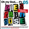 Oh My God...It's Electro House Vol. 5