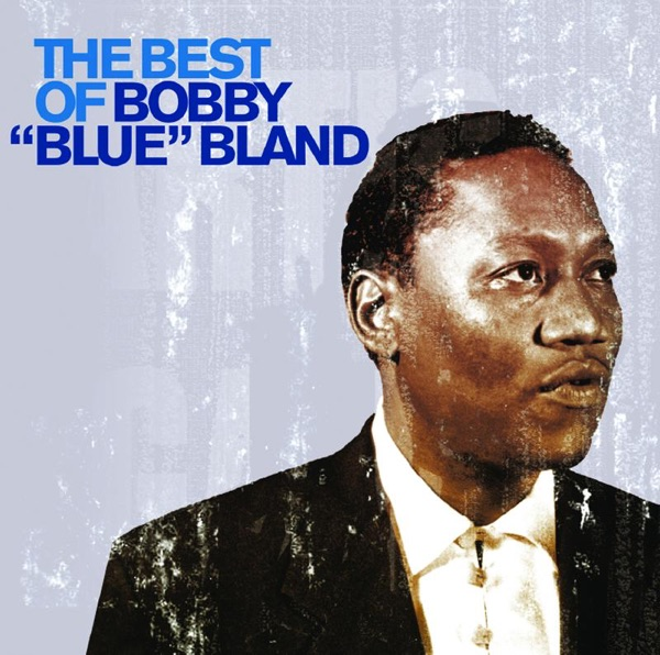 Bobby 'blue' Bland - Ain't That Lovin' You