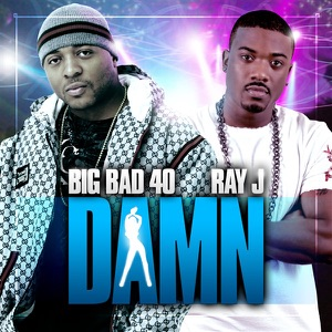 Damn (feat. Ray J) - Single Mp3 Download