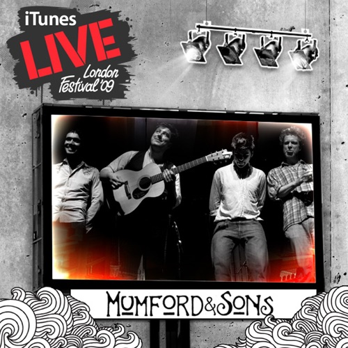 Mumford & Sons - iTunes Live: London Festival '09 - EP