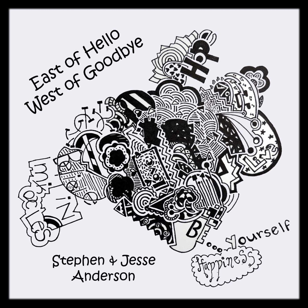 East of Hello West of Goodbye Stephen Anderson  Jesse Anderson CD cover