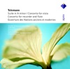 Telemann: Suite in A Minor, Concertos in E Minor & G Major, Overture Des Nations, André Rieu, Concerto Amsterdam, Franz Vester & The Chamber Orchestra of Amsterdam