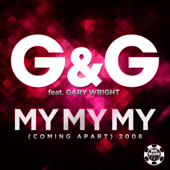 My My My (Coming Apart) 2008 [Remixes] [feat. Gary Wright] - EP