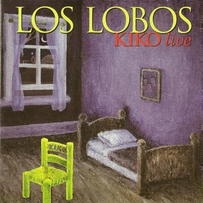 Kiko Live - Los Lobos