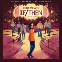 Original Broadway Cast of If/Then: A New Musical: If/Then: A New Musical (iTunes)