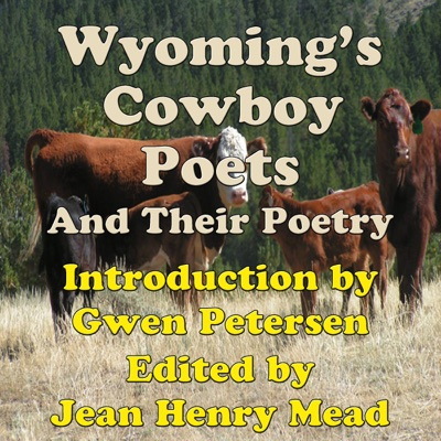 Wyoming's Cowboy Poets: And Their Poetry (Unabridged)