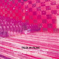 Talía in Films - Grupo Concertante Talía & Silvia Sanz Torre