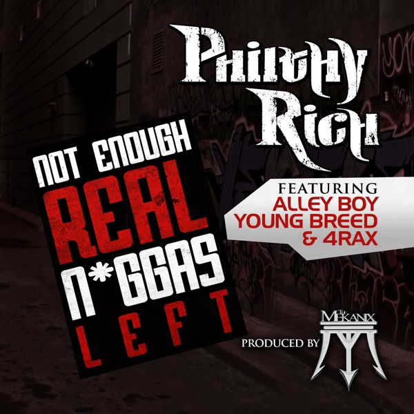 Not Enough Real N*ggas Left (feat. Alley Boy, Young Breed & 4rAx) - Single