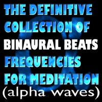 The Definitive Collection of Binaural Beats Frequencies for