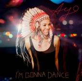 I'm Gonna Dance - Single