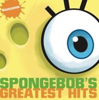 SpongeBob SquarePants - SpongeBob's Greatest Hits (Original Soundtrack)