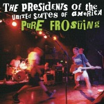 The Presidents of the United States of America - Cleveland Rocks