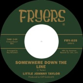 Little Johnny Taylor - Somewhere Down the Line