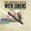 Do It Now Remember It Later - Single, Sleeping With Sirens