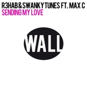 Sending My Love (feat. Max C) - Single
