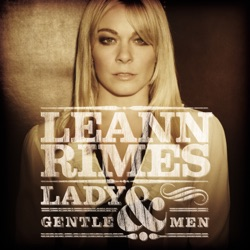 Lady & Gentlemen - LeAnn Rimes Album Cover