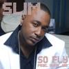 So Fly (feat. Yung Joc) - Single, Slim