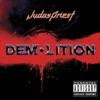 Demolition, Judas Priest