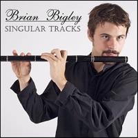 Singular Tracks - EP by Brian Bigley on Apple Music