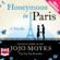 Jojo Moyes - Honeymoon in Paris (Unabridged)