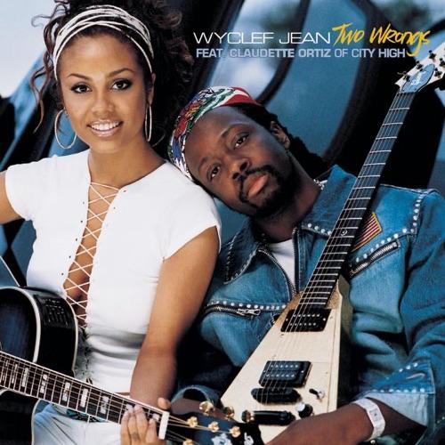 Wyclef Jean - Two Wrongs (feat. Claudette Ortiz)
