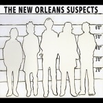 The New Orleans Suspects - All By Myself