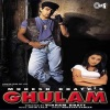 Ghulam (Original Motion Picture Soundtrack)