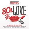 Essential - 80s Love