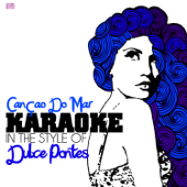 Cançao Do Mar (In the Style of Dulce Pontes) [Karaoke Version]