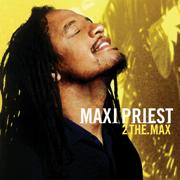 2 The Max - Maxi Priest - Maxi Priest