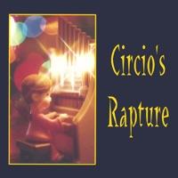 Circio's Rapture