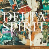 Delta Spirit - California