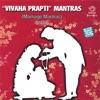 Vivaha Prapti Mantras Marriage Mantras