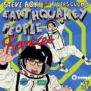 Earthquakey People (Remixes) [feat. Rivers Cuomo] - EP Mp3 Download