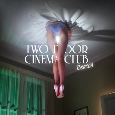 Beacon (Deluxe Edition) - Two Door Cinema Club