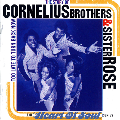 Too Late to Turn Back Now - Cornelius Brothers & Sister Rose song