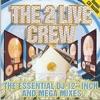 The Essential DJ 12 Inch and Mega Mixes