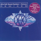 Afro Celt Sound System - Release(Masters At Work Main Mix)