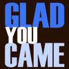 Glad You Came - DJ Motivator