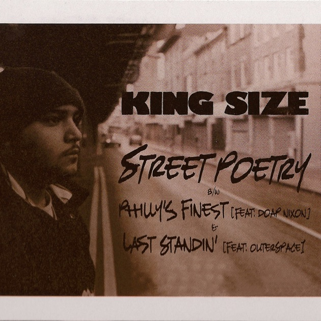 King Syze - Street Poetry / Philly's Finest / Last Standin'