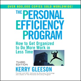 The Personal Efficiency Program (Unabridged) - Kerry Gleeson mp3 listen download
