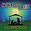 Villancicos - Niños Tres