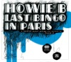 Last Bingo In Paris (A Musical Script Written and Composed By Howie B) ジャケット写真