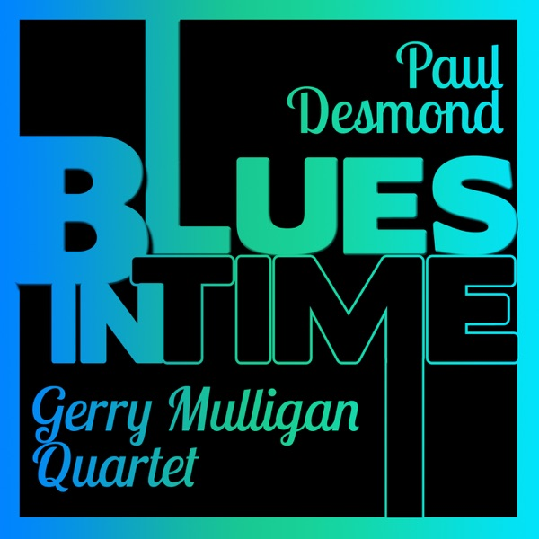 Paul Desmond And Gerry Mulligan - Body And Soul