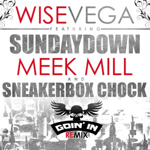 Goin' in (Remix) [feat. Meek Mill, Sunday Down & SneakerBox Chock] - Single Mp3 Download