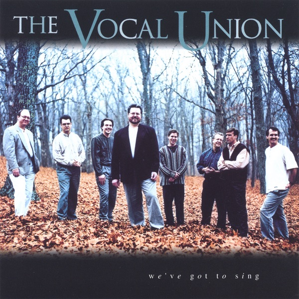 Vocal Union - I Sing The Mighty Power Of God