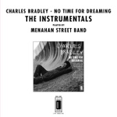 Charles Bradley (feat. Menahan Street Band) - The Telephone Song (Instrumental)